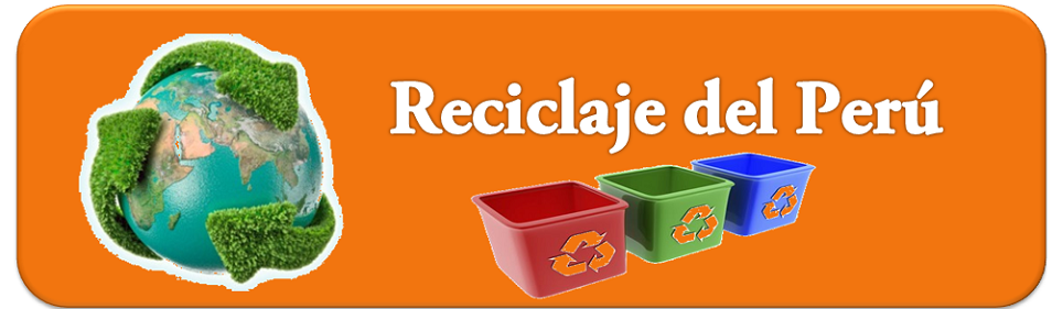 Reciclaje Peru - Recycling Peru