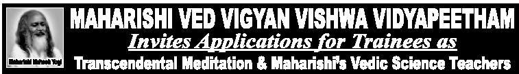 5000 Trainees Recruitmentin Maharishi Ved Vigan Vishwa Vidyapeetham,2015