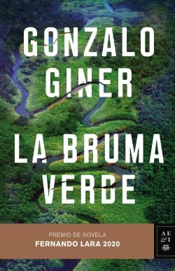 La bruma verde, Gonzalo Giner