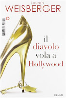 Il diavolo vola a Hollywood Lauren Weisherger