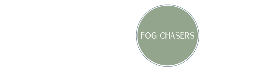 Fog Chasers