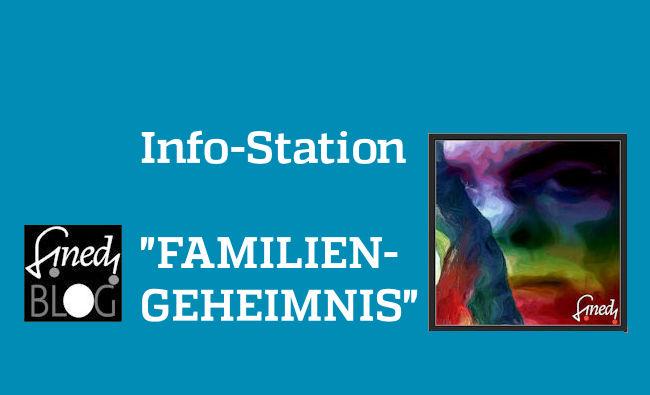 Info-Station: Familiengeheimnisse