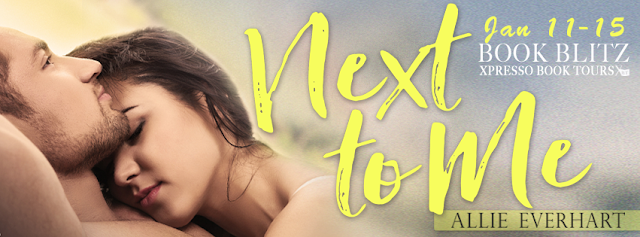 Book Blitz: Next to Me by Allie Everhart