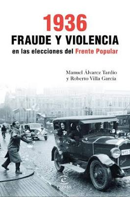 Documentan el 'pucherazo' electoral que dio la victoria al Frente Popular en febrero de 1936