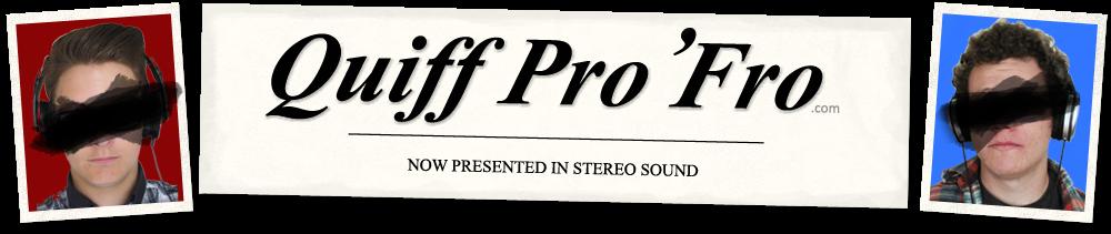 Quiff Pro 'Fro