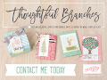 Limited Adition Thoughtful Branches Bundle