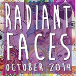 """Radiant Faces"""