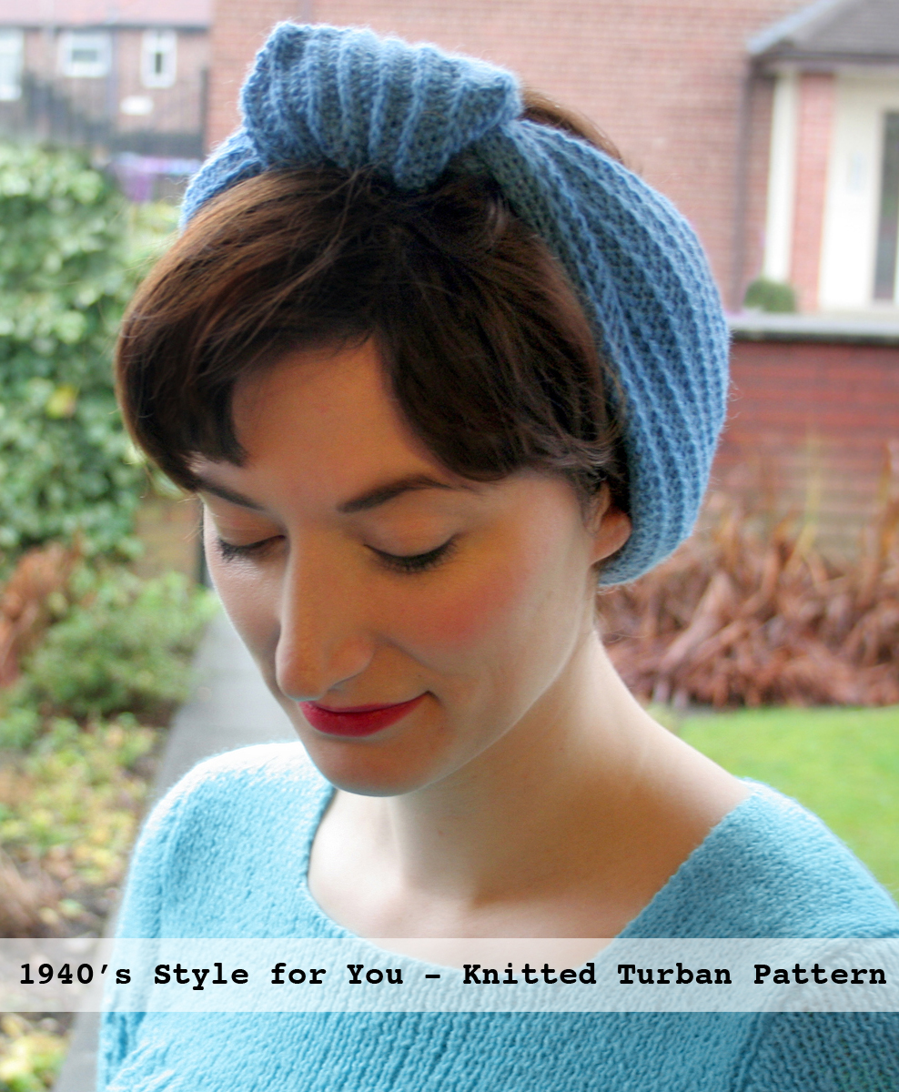 The Vintage Pattern Files: 1940\'s Knitting - Knit Yourself a Turban