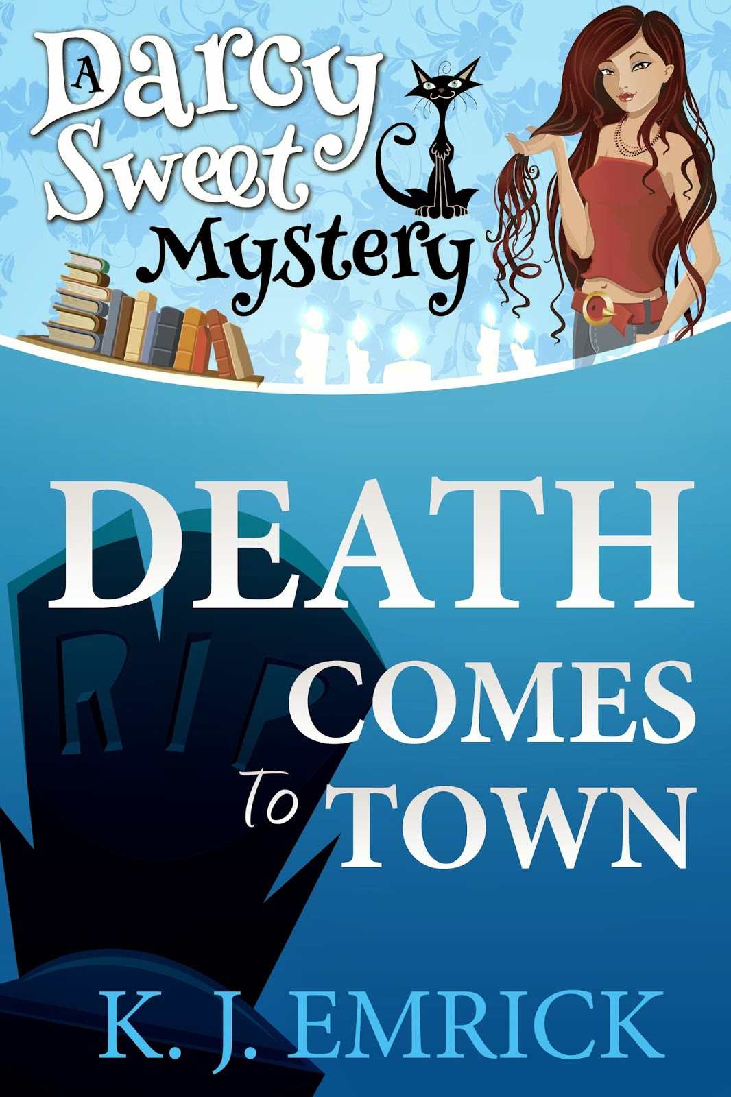 Death Comes to Town by K.J. Emrick