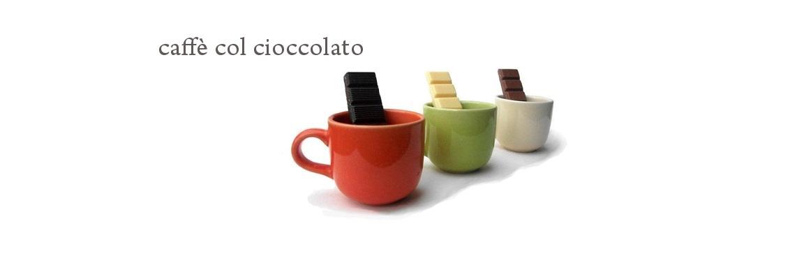 caffé col cioccolato