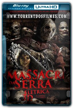 O Massacre da Serra Elétrica 3D - A Lenda Continua (2013) Torrent - Blu-Ray Ultra HD 720p Dual Áudio
