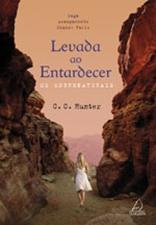 LEVADA AO ENTARDECER - C.C. Hunter