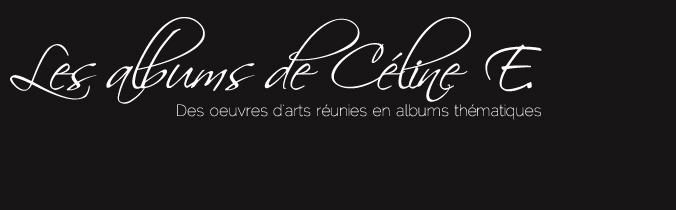 Les albums de Céline E.