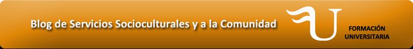 Blog de Servicios Socioculturales y a la Comunidad de Formación Universitaria