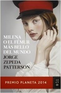 Ranking Semanal. Número 3: Milena o el fémur más bello del mundo, de Jorge Zepeda Patterson.
