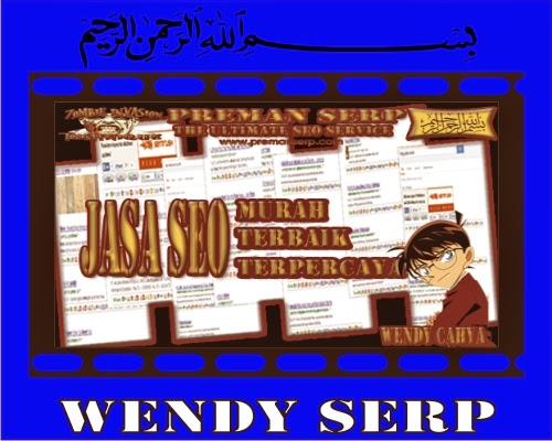 Jasa SEO Murah Terbaik Preman SERP.com Wendy SERP