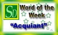 Word of the week - Acquiant