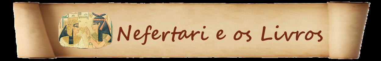 Nefertari e os Livros