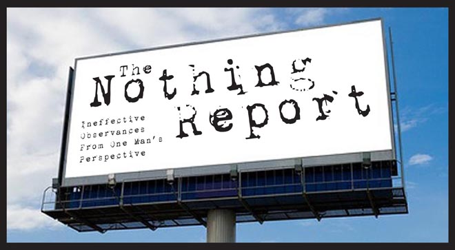 The Nothing Report