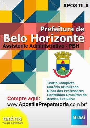 Apostila do Concurso Prefeitura Belo Horizonte PBH - Assistente Administrativo - 2015.
