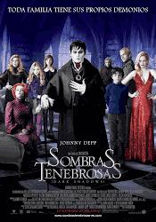 Sombras Tenebrosas / Dark Shadows