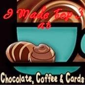 Chocolate, Coffee & Cards
