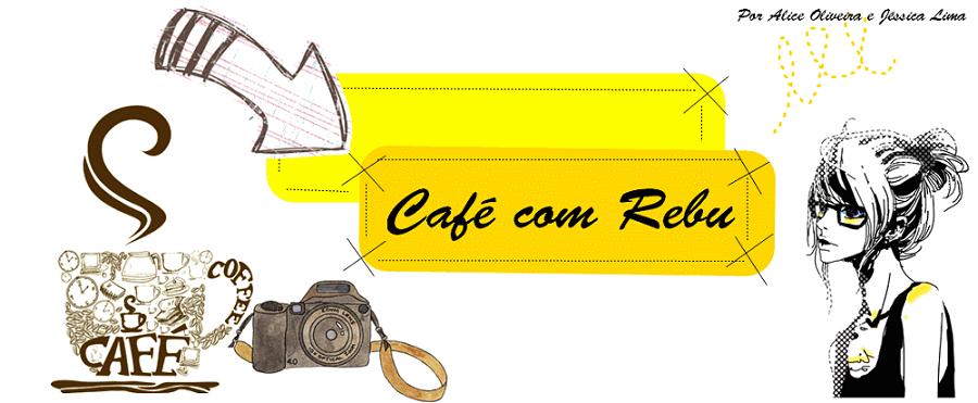 Café com Rebu