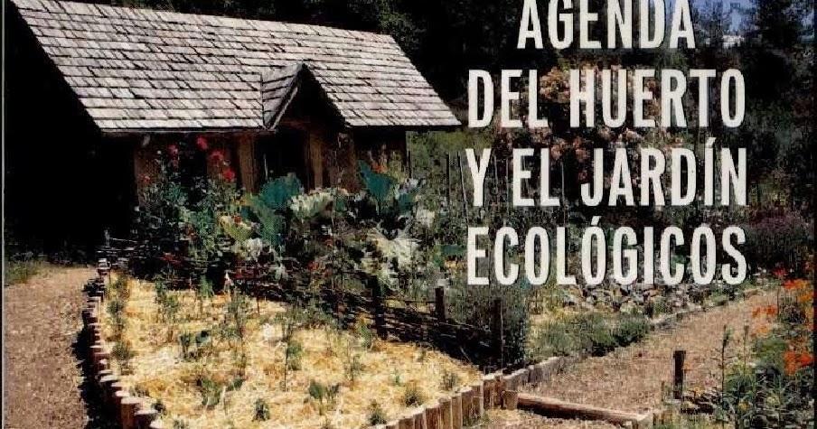 Huerta y jard n bah a blanca agenda del huerto y el for Jardin 935 bahia blanca