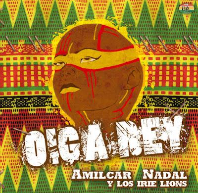 AMILCAR NADAL - Oiga Rey (2011)