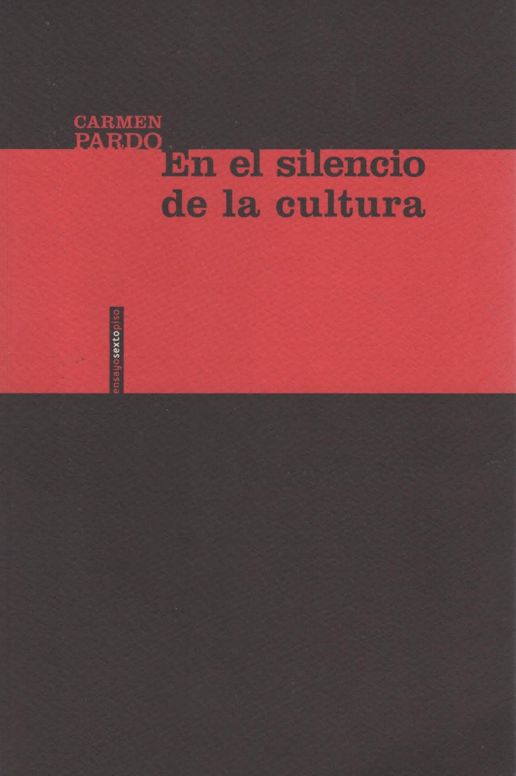 Carmen Pardo (En el silencio de la cultura)