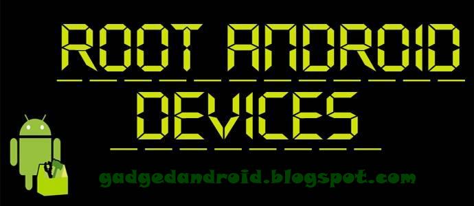 Cara mudah ROOT semua jenis Android