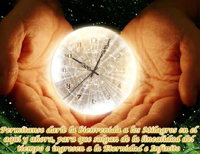 No existe el tiempo, los Milagros ocurren en un instante u ondulación del Infinito.