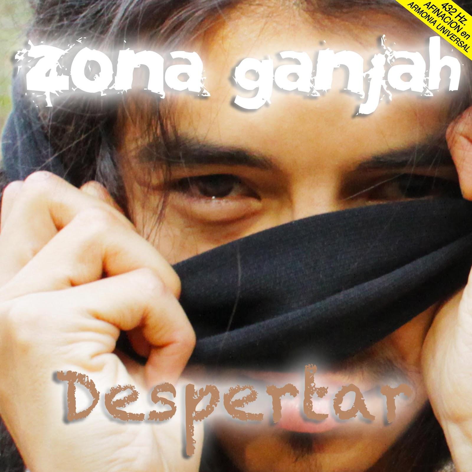 Zona Ganjah - Despertar (2012)