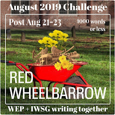 WEP CHALLENGE FOR  AUGUST - RED WHEELBARROW