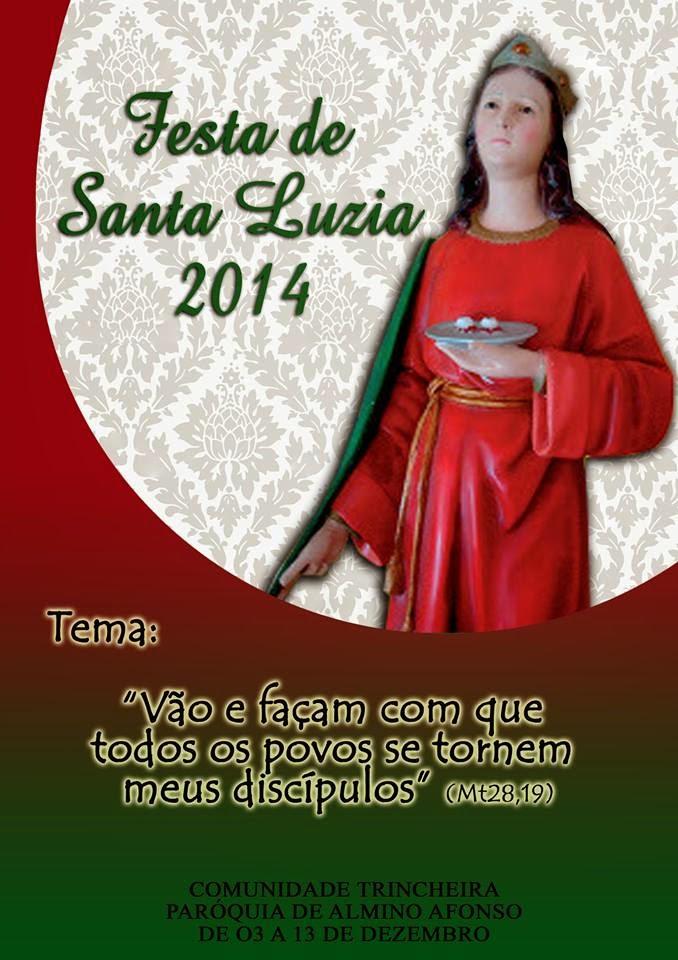 Festa de Santa Luzia 2014 no Sitio Trincheira