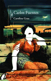 Carolina Grau - Carlos Fuentes [DOC | Español | 1.03 MB]