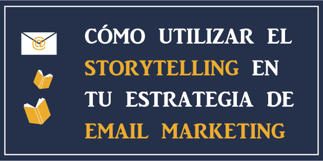 Storytelling · El blog de Mailrelay
