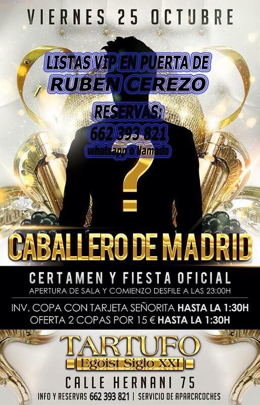 TARTUFO CLUB: VIERNES 25 DE OCTUBRE - CERTAMEN: CABALLERO DE MADRID