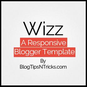 Wizz a Responsive Blogger Theme