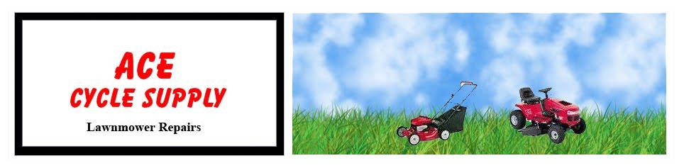 Ace Cycle Supply - Texarkana Craftsman Lawnmower Repair