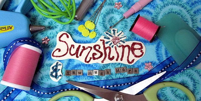 Sunshine & Sew Much More