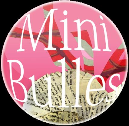 Minibulles