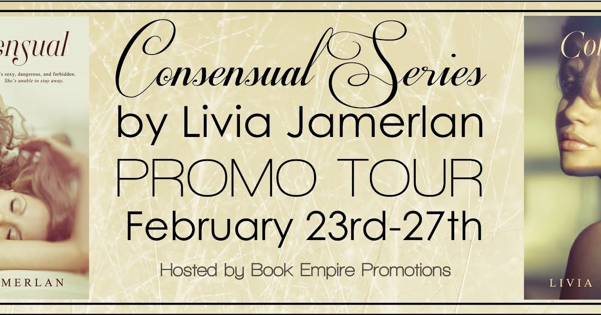 The Consummate Reader Promo Post The Consensual Series By Livia