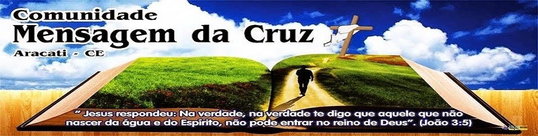 Comunidade Mensagem da Cruz Aracati-Ceará