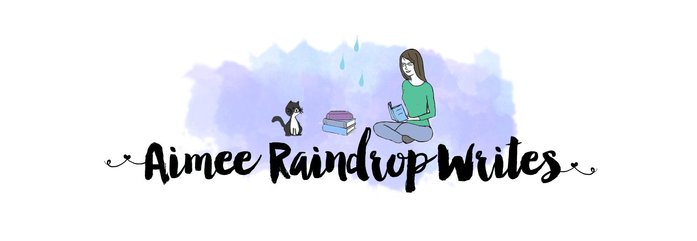 Aimee Raindrop Writes