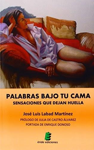 PALABRAS BAJO TU CAMA. SENSACIONES QUE DEJAN HUELLA