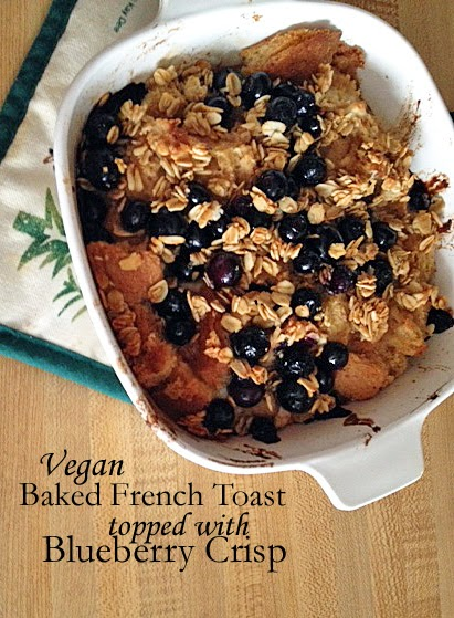vegan baked french toast with blueberry crisp