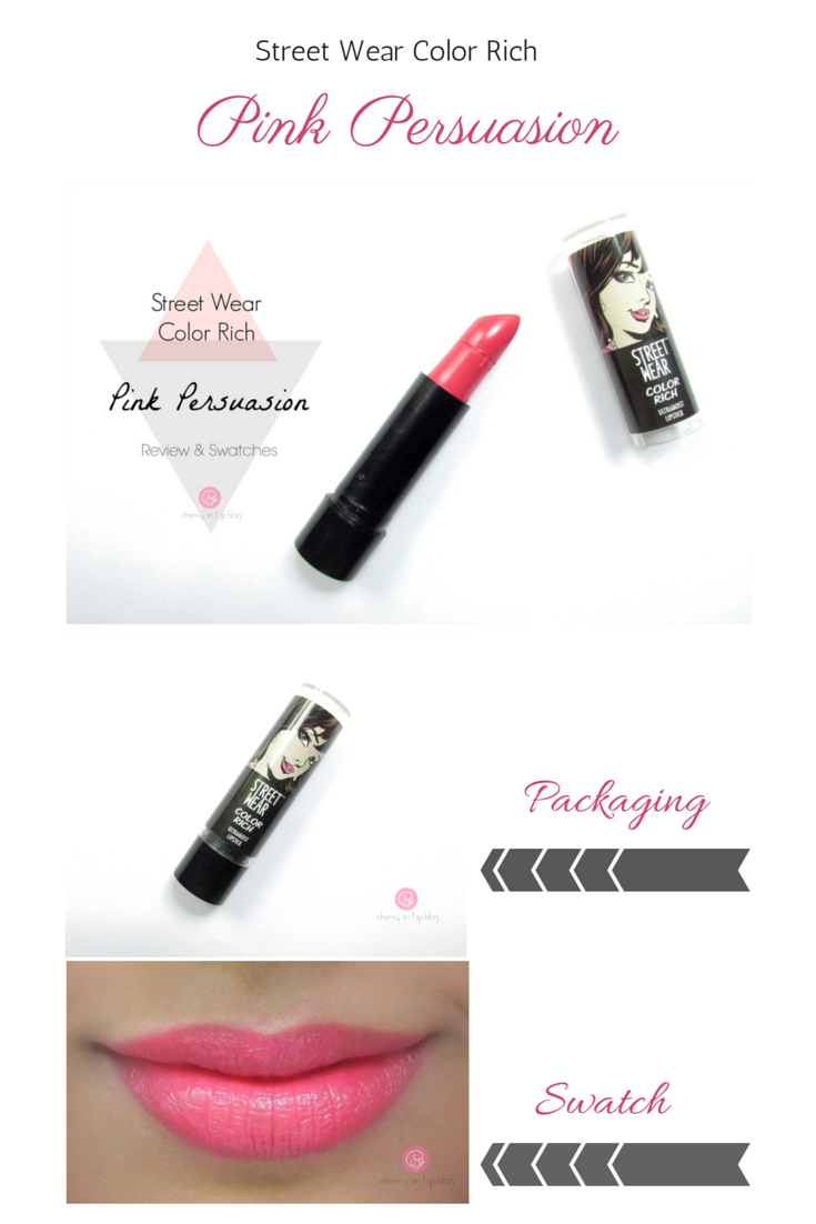 Street Wear Color Rich Ultra Moist Lipstick- Pink Persuasion| Review, Swatch, Price| Cherry On Top Blog