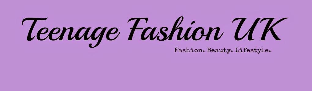 Teenage Fashion UK