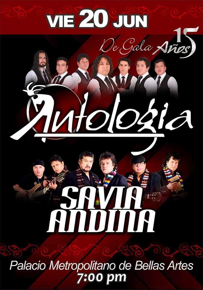 Antología y Savia Andina en Arequipa - Precio de entradas - 20 de junio